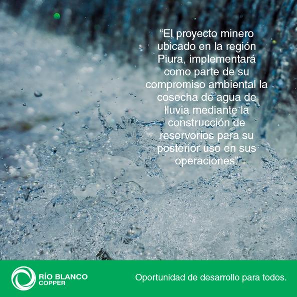 RIO BLANCO: ESTRATEGIAS PARA MINIMIZAR USO DEL AGUA SON EL ALMACENAMIENTO Y LA REUTILIZACIÓN